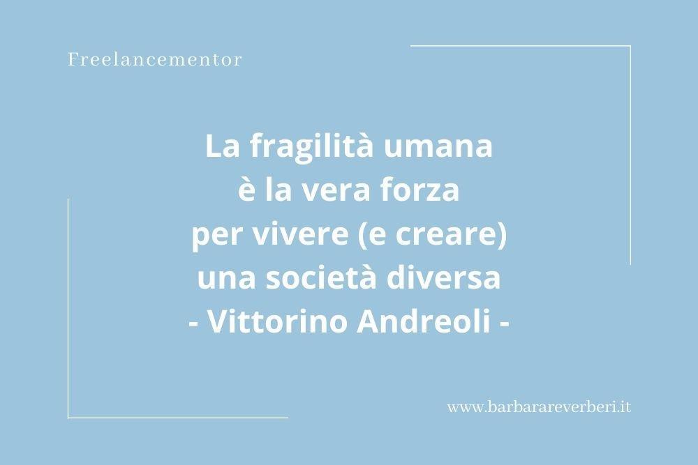 Aforisma sulla fragilità umana di Vittorino Andreoli